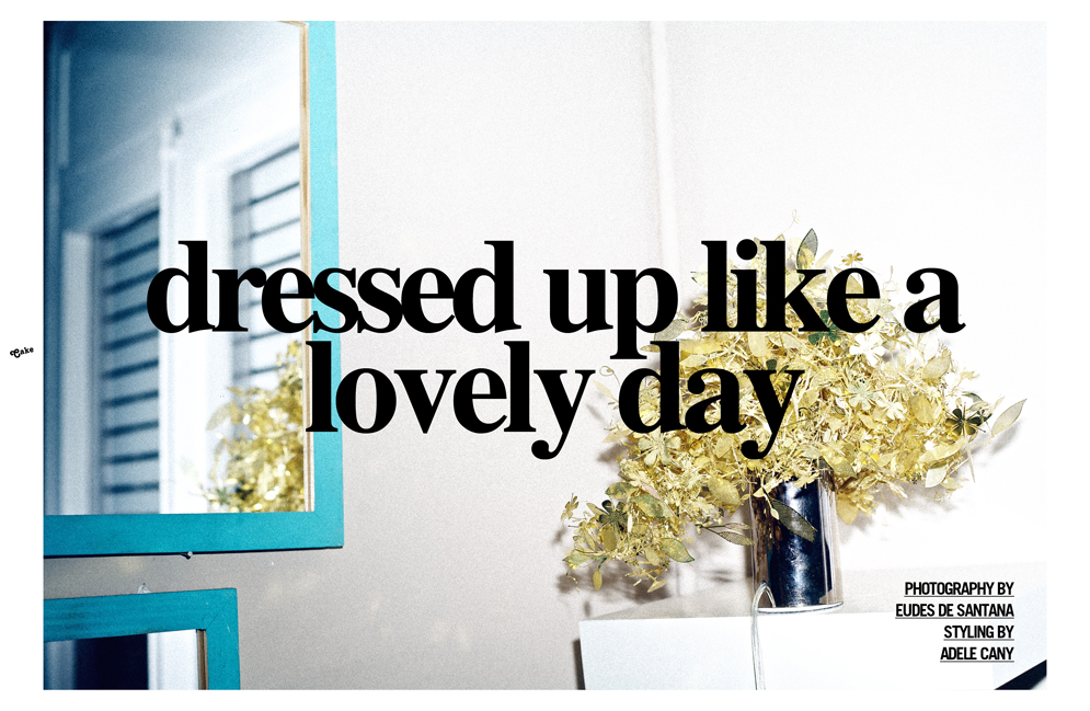 dressed up like a lovely day #1